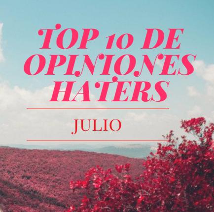 TOP 10 DE COMENTARIOS HATERS VISTOS EN LAS REDES (JULIO)
