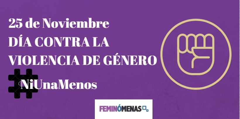 25 de Noviembre Día Contra la Violencia de Género